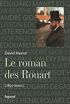 David Haziot, Le roman des Rouart, 1850-2000. Fayard, 2000. (aR20;aR30)