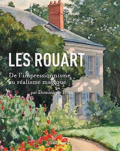 Dominique Bona: Les Rouarts; de l'impressionnisme au réalisme magique; exhibition catalogue. MBA Nancy, 2014 (aR20;aR22)